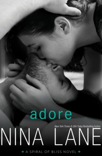 Promo + Giveaway: Adore (Spiral of Bliss #4) by Nina Lane
