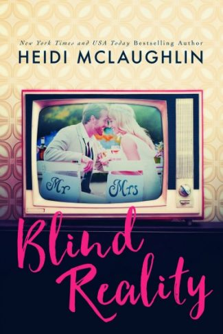 Cover Reveal: Blind Reality by Heidi McLaughlin