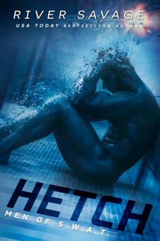 Cover Reveal: Hetch (Men of S.W.A.T. #1)  by River Savage