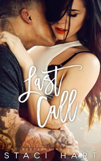 Cover Reveal: Last Call (Bad Habits #3) by Staci Hart
