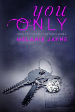 Review: You Only (Cameron Farms #1) by Melanie Jayne
