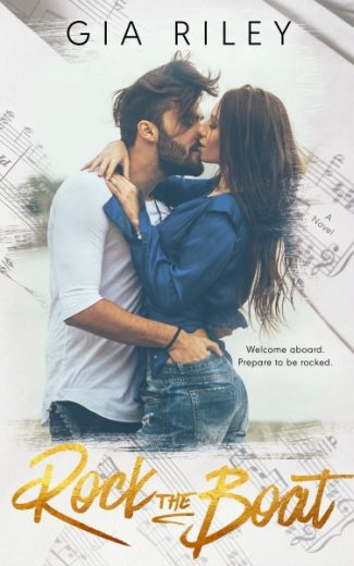 Cover Reveal + Giveaway: Rock the Boat by Gia Riley