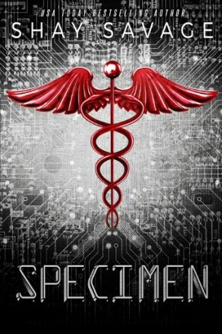 Cover Reveal: Specimen by Shay Savage