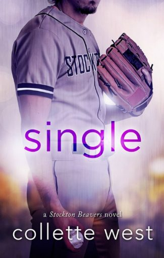 Cover Reveal + Giveaway: Single (Stockton Beavers #1) by Collette West