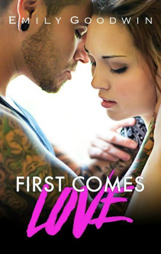 Release Day Blitz + Giveaway: First Comes Love by Emily Goodwin