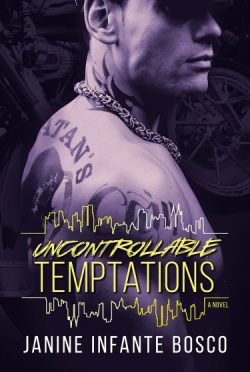 Review + Giveaway: Uncontrollable Temptations (Tempted #3) by Janine Infante Bosco