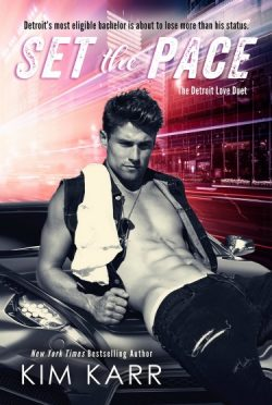 Release Day Blitz + Giveaway: Set the Pace (The Detroit Love Duet #1) by Kim Karr