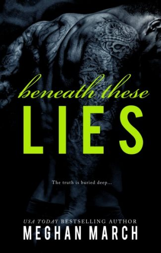 Cover Reveal: Beneath These Lies (Beneath #5) by Meghan March