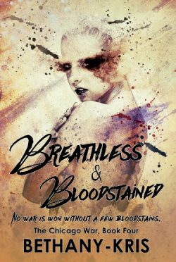 Cover Reveal + Giveaway: Breathless & Bloodstained (The Chicago War #4) by Bethany-Kris