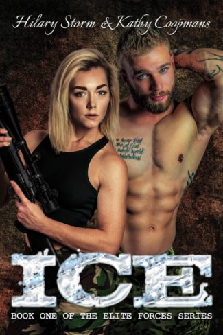 Cover Reveal: Ice (Elite Forces #1) by Hilary Storm & Kathy Coopmans