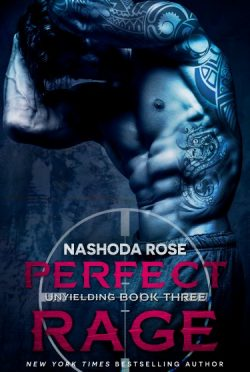 Cover Reveal: Perfect Rage (Unyielding #3) by Nashoda Rose