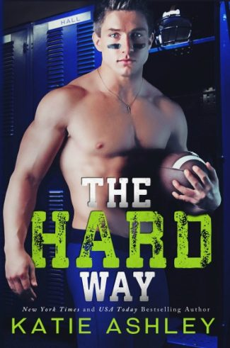 Cover Reveal: The Hard Way by Katie Ashley