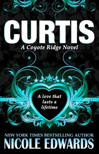 Pre-Order Blitz: Curtis (Coyote Ridge #1) by Nicole Edwards