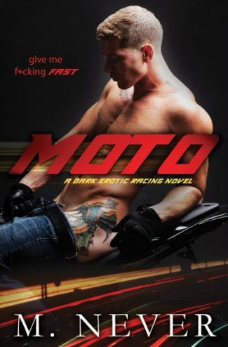 Cover Reveal + Giveaway: Moto by M Never