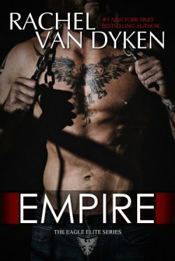 Cover Reveal: Empire (Eagle Elite #7) by Rachel Van Dyken