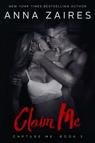 Cover Reveal: Claim Me (Capture Me #3) by Anna Zaires