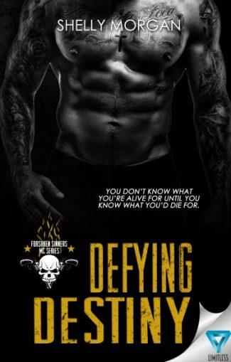 Cover Reveal: Defying Destiny (Forsaken Sinners MC #2) by Shelly Morgan