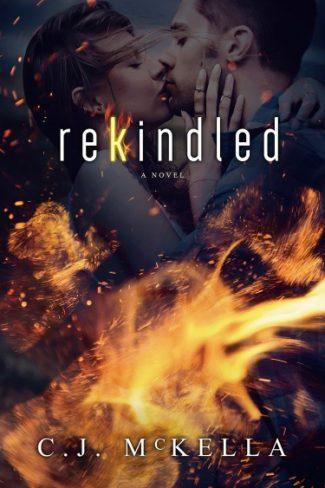 Cover Reveal: Rekindled by CJ McKella