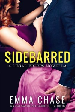 Cover Reveal: Sidebarred (The Legal Briefs #3.5) by Emma Chase