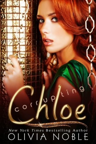Cover Reveal: Corrupting Chloe by Olivia Noble