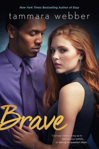 Cover Reveal: Brave (Contours of the Heart #4) by Tammara Webber