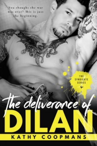 Cover Reveal: The Deliverance of Dilan (The Syndicate #4) by Kathy Coopmans