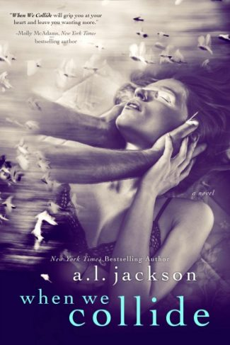 Cover Re-Reveal: When We Collide by AL Jackson