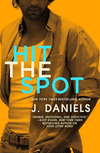 Cover Reveal + Giveaway: Hit the Spot (Dirty Deeds #2) by J Daniels