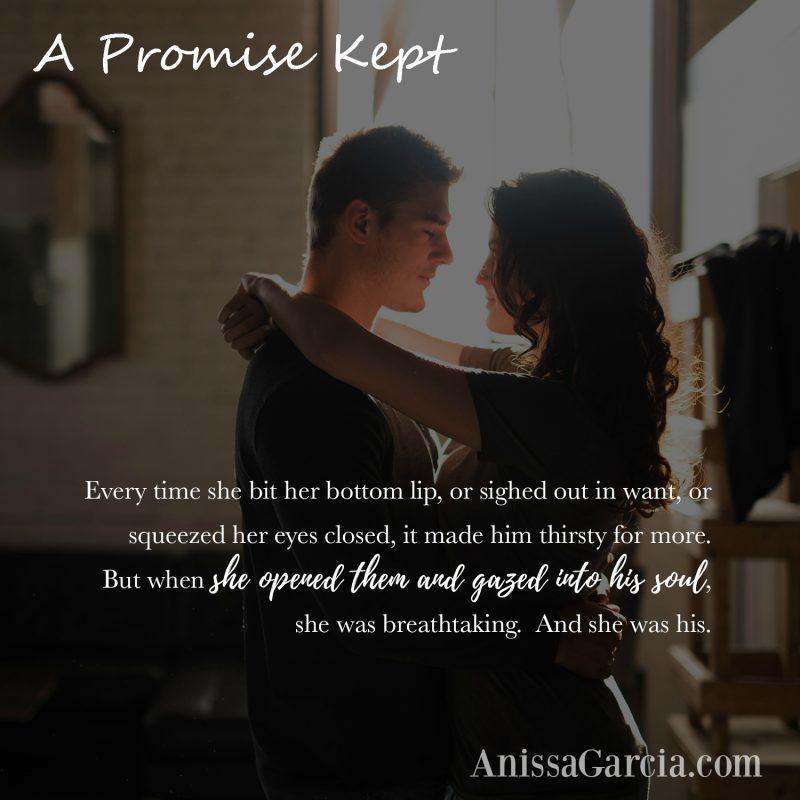 A Promise Kept - Anissa Garcia - thirsty teaser - Inkslinger