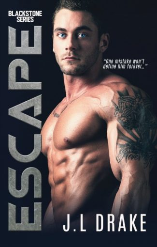 Cover Reveal: Escape (Blackstone #2) by JL Drake