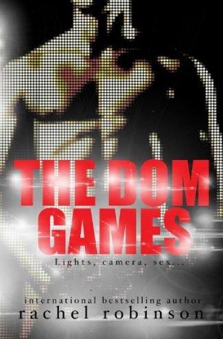 Cover Reveal: The Dom Games by Rachel Robinson