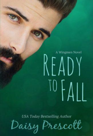Cover Re-Reveal: Ready to Fall (Wingmen #1) by Daisy Prescott