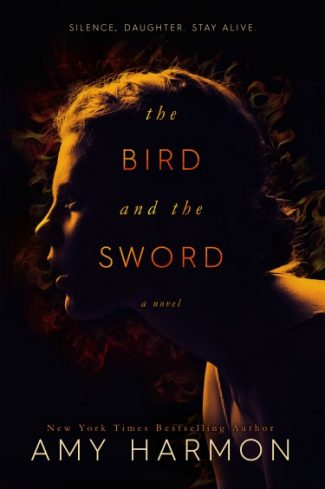 Cover Reveal: The Bird and the Sword by Amy Harmon