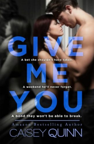 Cover Reveal: Give Me You (Keep Me Still #2) by Caisey Quinn