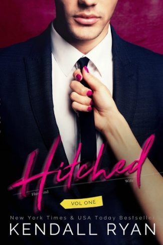 Cover Reveal: Hitched (Hitched #1) by Kendall Ryan