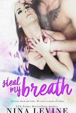 Cover Reveal + Giveaway: Steal My Breath by Nina Levine