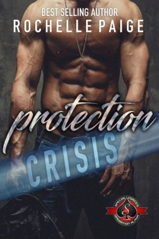 Cover Reveal: Protection Crisis (Special Forces: Operation Alpha) by Rochelle Paige
