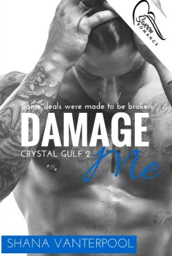 Release Day Blitz + Giveaway: Damage Me (Crystal Gulf #2) by Shana Vanterpool