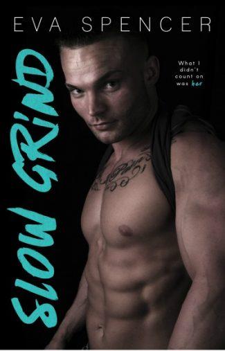 Cover Reveal + Giveaway: Slow Grind (Men of Mornington #1) by Eva Spencer