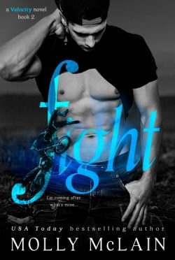 Cover Reveal: Fight (Velocity #2) by Molly McLain