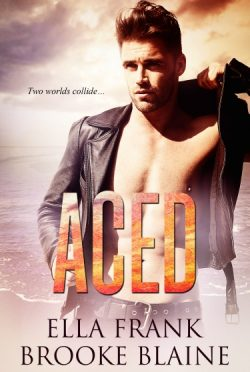 Cover Reveal: Aced by Ella Frank + Brooke Blaine