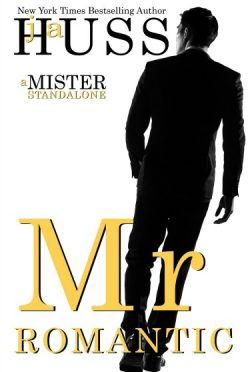 Release Day Blitz + Giveaway: Mr Romantic (Mister #2) by JA Huss