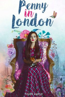 Cover Reveal: Penny in London by Fisher Amelie