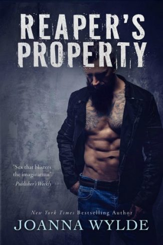 Cover Re-Reveal: Reaper's Property (Reapers MC #1) by Joanna Wylde