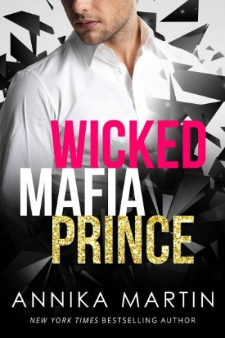 Cover Reveal: Wicked Mafia Prince (Dangerous Royals #2) by Annika Martin