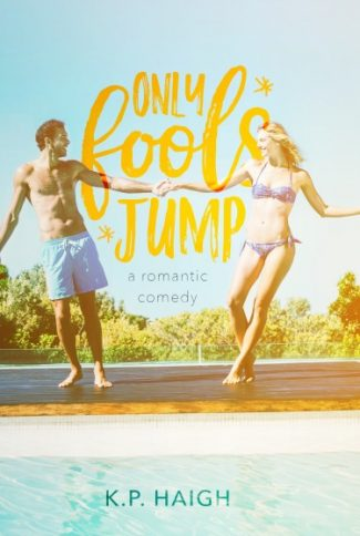 Release Day Blitz: Only Fools Jump by KP Haigh