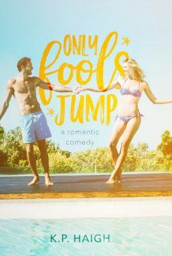 Cover Reveal: Only Fools Jump by KP Haigh