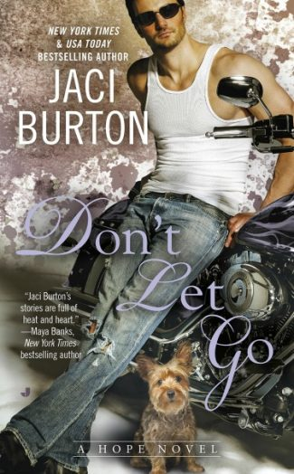 Release Day Blitz + Giveaway: Don't Let Go (Hope #6) by Jaci Burton