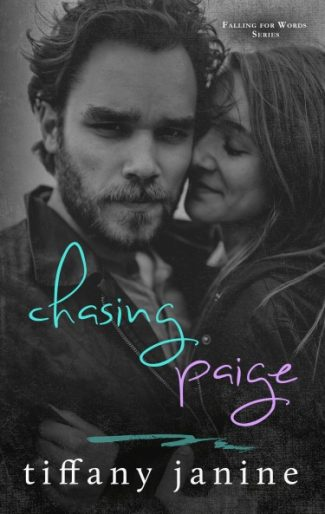 Cover Reveal: Chasing Paige (Falling for Words #1) by Tiffany Janine
