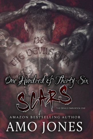 Cover Re-Reveal: One Hundred & Thirty-Six Scars (The Devil's Own #1) by Amo Jones